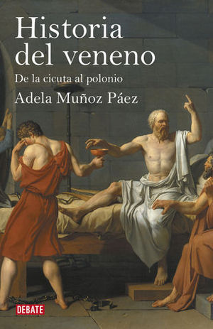 HISTORIA DEL VENENO DE LA CICUTA AL POLONIO