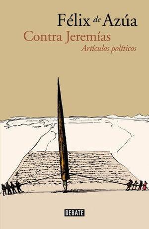 CONTRA JEREMIAS ARTICULOS POLITICOS