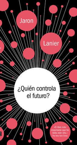 QUIEN CONTROLA EL FUTURO ?