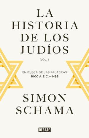 LA HISTORIA DE LOS JUDIOS VOL 1