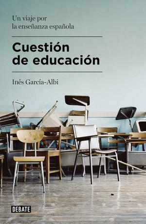 CUESTION DE EDUCACION