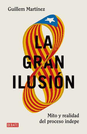 LA GRAN ILUSION