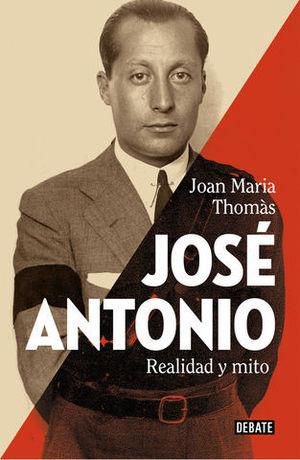 JOSE ANTONIO REALIDAD Y MITO