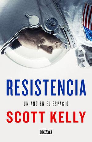 RESISTENCIA.  UN AÑO EN EL ESPACIO