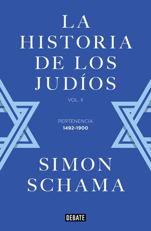 LA HISTORIA DE LOS JUDÍOS VOL. II  PERTENENCIA  1492-1900