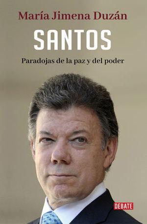 SANTOS PARADOJAS DE LA PAZ Y DEL PODER