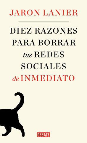 DIEZ RAZONES PARA DEJAR LAS REDES SOCIALES DE INMEDIATO
