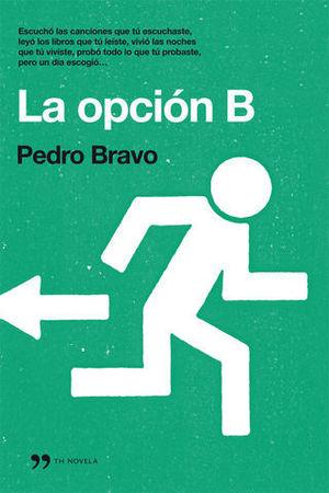 LA OPCION B