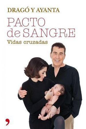 PACTO DE SANGRE VIDAS CRUZADAS