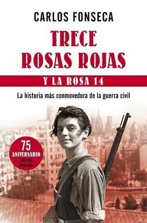 TRECE ROSAS ROJAS Y LA ROSA 14