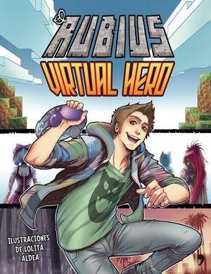 EL RUBIUS VIRTUAL HERO