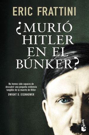 MURIO HITLER EN EL BUNKER ?
