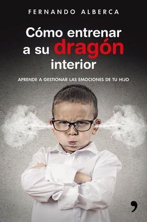 COMO ENTRENAR A SU DRAGON INTERIOR