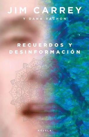 RECUERDOS Y DESINFORMACIÓN.