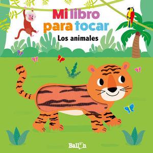 LOS ANIMALES.  MI LIBRO PARA TOCAR