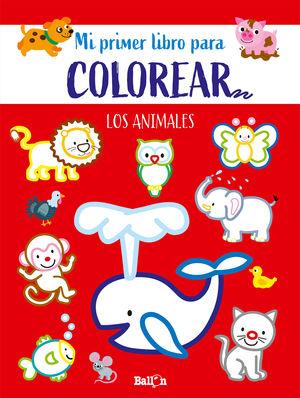 MI PRIMER LIBRO PARA COLOREAR... LOS ANIMALES