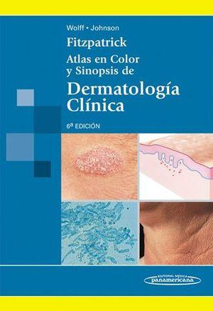 ATLAS EN COLOR Y SINOPSIS DE DERMATOLOGIA CLINICA 6ª ED.