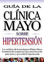 GUIA SOBRE HIPERTENSION CLINICA MAYO
