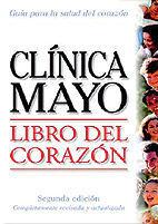 LIBRO DEL CORAZON 2ª ED 2006 CLINICA MAYO