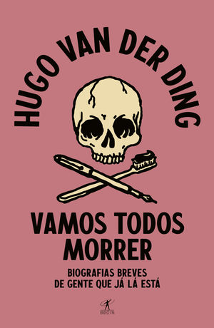 VAMOS TODOS MORRER